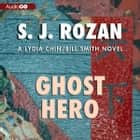 Ghost Hero audiobook by S. J. Rozan