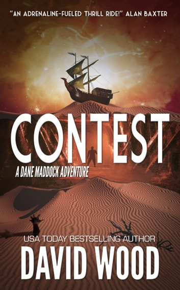 Contest - A Dane Maddock Adventure ebook by David Wood