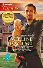 The Paternity Proposition ebook by Merline Lovelace