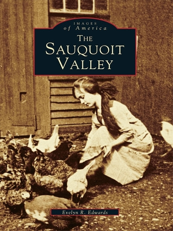 The Sauquoit Valley ebook by Evelyn R. Edwards