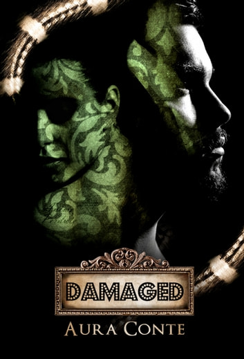 Damaged ebook by Aura Conte