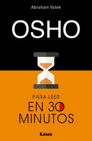 Osho para leer en 30 minutos ebook by Kobo.Web.Store.Products.Fields.ContributorFieldViewModel