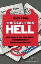 The Deal from Hell ebook by James O'Shea