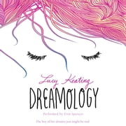 Dreamology audiobook by Lucy Keating