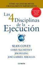 Las 4 Disciplinas de la Ejecución ebook by Sean Covey, Chris McChesney