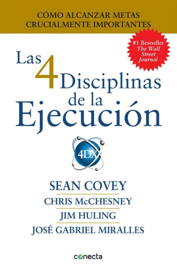 Las 4 Disciplinas de la Ejecución ebook by Sean Covey,Chris McChesney