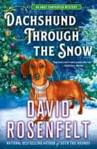 Dachshund Through the Snow - An Andy Carpenter Mystery ebook by