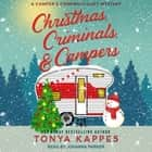 Christmas, Criminals, & Campers audiobook by Tonya Kappes