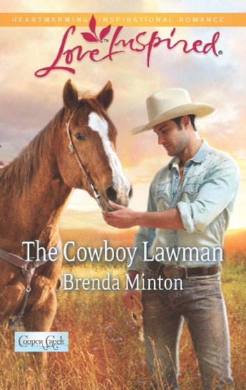 The Cowboy Lawman (Mills & Boon Love Inspired) (Cooper Creek, Book 6) ebook by Brenda Minton