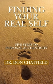 Finding Your Real Self ebook by Dr. Don Chatfield