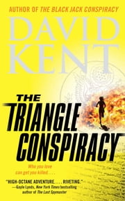 The Triangle Conspiracy ebook by David Kent