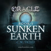 Sunken Earth audiobook by C.W. Trisef