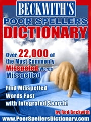 Beckwith's Poor Spellers Dictionary ebook by Beckwith, Rod, G