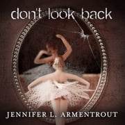 Don't Look Back audiobook by Jennifer L. Armentrout