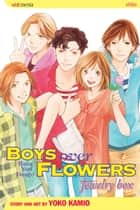 Boys Over Flowers: Jewelry Box ebook by Yoko Kamio, Yoko Kamio