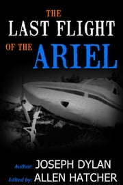 The Last Flight of the Ariel ebook by Joseph Dylan