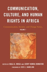 Communication, Culture, and Human Rights in Africa ebook by