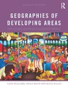 Geographies of Developing Areas - The Global South in a Changing World ebook by Glyn Williams, Paula Meth, Katie Willis