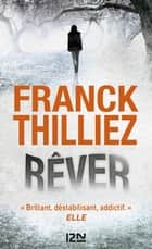 Rever ebook by Franck THILLIEZ