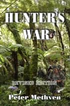 Hunter's War ebook by Peter Methven