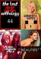 The Best Nude Photos Anthology 44 - 3 books in one ebook by Zoe Anders,Illyana Moskowicz,Mishka Obreynik
