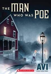 The Man Who Was Poe ebook by Avi