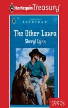 The Other Laura ebook by Sheryl Lynn