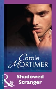 Shadowed Stranger (Mills & Boon Modern) ebook by Carole Mortimer