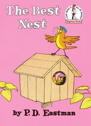 The Best Nest ebook by P.D. Eastman