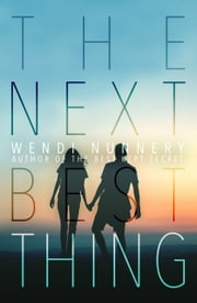 The Next Best Thing ebook by Wendi Nunnery