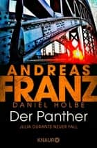 Der Panther - Julia Durants neuer Fall ebook by