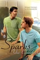 Sparks ebook by Talia Carmichael