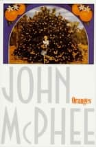 Oranges ebook by John McPhee