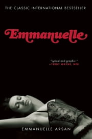 Emmanuelle ebook by Emmanuelle Arsan,Lowell Bair