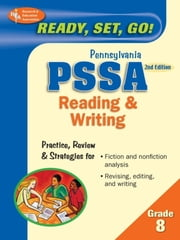 PA PSSA 8th Grade Reading & Writing 2nd Ed. ebook by The Editors of REA,Dana Passananti