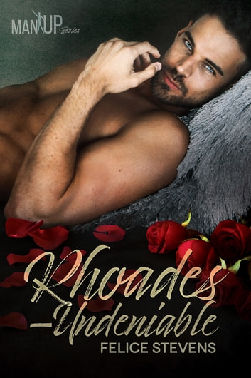 Rhoades—Undeniable ebook by Felice Stevens