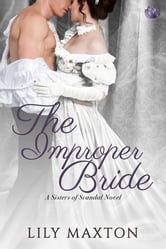 The Improper Bride ebook by Lily Maxton