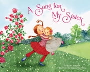 A Song for My Sister ebook by Lesley Simpson,Tatjana Mai-Wyss