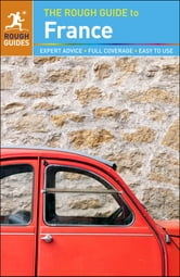 The Rough Guide to France ebook by Rough Guides