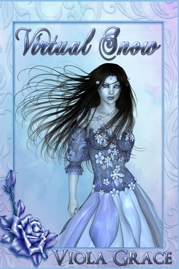 Virtual Snow ebook by Viola Grace