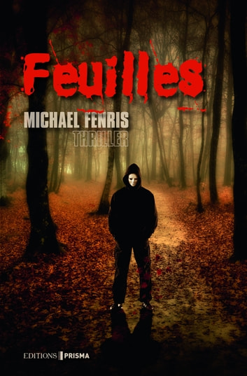 Feuilles ebook by Michael Fenris