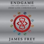 Endgame: The Complete Zero Line Chronicles audiobook by James Frey