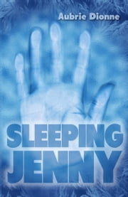 Sleeping Jenny ebook by Aubrie Dionne