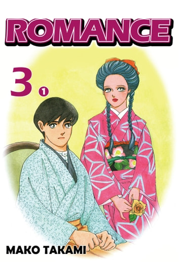 ROMANCE - Episode 3-1 ebook by Mako Takami
