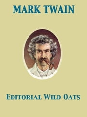 Editorial Wild Oats ebook by Mark Twain