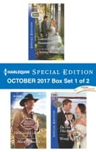 Harlequin Special Edition October 2017 Box Set 1 of 2 - Garrett Bravo's Runaway Bride\The Maverick's Return\Do You Take This Baby? ebook by Christine Rimmer, Marie Ferrarella, Wendy Warren