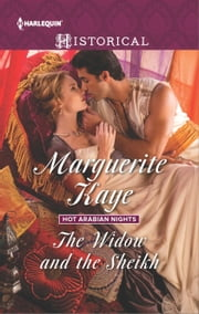 The Widow and the Sheikh ebook by Marguerite Kaye