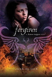 Forgiven ebook by Jana Oliver