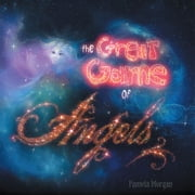 The Great Game of Angels ebook by Pamela Morgan