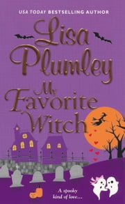 My Favorite Witch ebook by Lisa Plumley